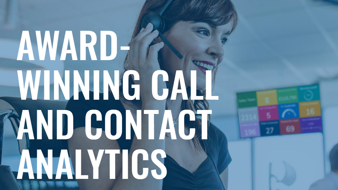 Award winning call and contact analytics